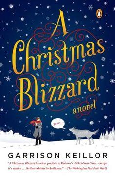 A Christmas Blizzard: A Novel by Garrison Keillor