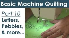 Free Motion Quilting Letters, Pebbling or Cobblestones, Snowflakes & Fl...