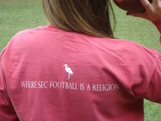 The back of our Down South Collection SEC football is a religion shirt. Get yours at http://www.etsy.com/shop/DownSouthCollection