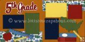 Fifth Grade Scrapbook Page Kit