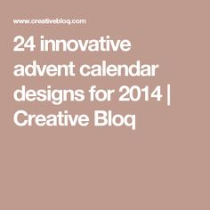 24 innovative advent calendar designs for 2014 | Creative Bloq