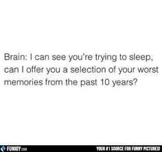 I can see you are trying to sleep... (Funny People Pictures) - #brain #memories #selection #sleep