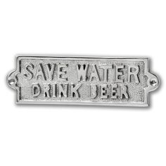 Nickel Save Water Brink Beer Plaque 6x 18 x 0.5cm £9.95 Available at Holly House Gifts, Enterprise Shopping Centre, http://www.enterprise-centre.org/shop/holly-house-gifts