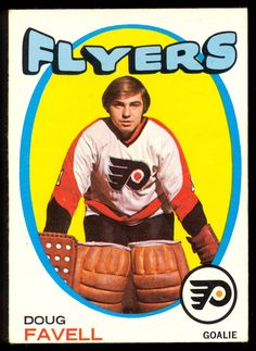 1971 72 Topps 72 DOUG FAVELL EX-NM PHILADELPHIA FLYERS HOCKEY CARD #PhiladelphiaFlyers Flyers Hockey, Hockey Goalie, Hockey Games, Hockey Shot, Meanwhile In Canada, Goalie Mask, Good Old Times, Collectible Cards, Philadelphia Flyers