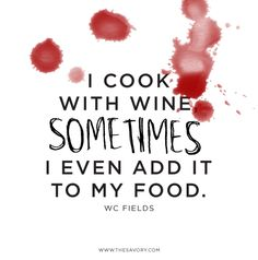 WC Fields funny quote about cooking with wine