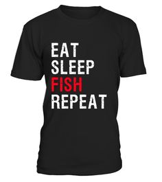 "# Eat Sleep Fish Repeat T Shirt .  Special Offer, not available in shops      Comes in a variety of styles and colours      Buy yours now before it is too late!      Secured payment via Visa / Mastercard / Amex / PayPal      How to place an order            Choose the model from the drop-down menu      Click on ""Buy it now""      Choose the size and the quantity      Add your delivery address and bank details      And that's it!      Tags: Do you spend almost every waking hour fishing (or…"