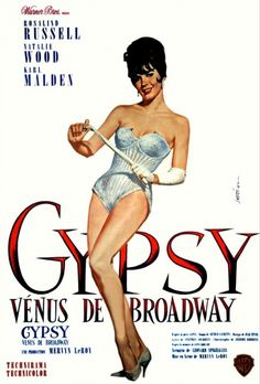"Broadway poster for ""Gypsy"" starring Natalie Wood Broadway Posters, Film Posters, Broadway Theatre, Good Girl, Venus, Natalie Wood, Gypsy Rose Lee, Karl Malden, Hooray For Hollywood"