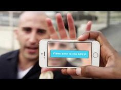 The Mobile Justice App Sends Your Footage Of Police Encounters Straight To The ACLU