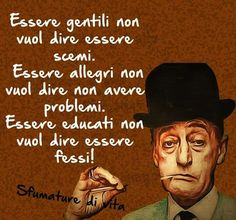 Italian Phrases, Italian Quotes, Quotes Thoughts, Me Quotes, Magic Words, Sentences, Life Lessons, Einstein, Quotations