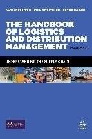 The handbook of Logistics and Distribution Management / Rushton, A., Croucher, P., Baker, P. 6th ed.