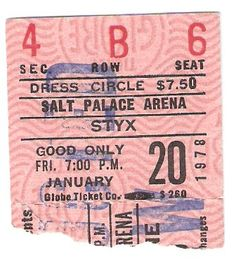 My ticket stub for my first Styx Concert on January 20th, 1978 at the Salt Palace Arena before they tore it down and turned it into a convention center. I think they were just getting ready to release the Grand Illusion album. It's interesting that almost 33 years later I would see them again at the Salt Palace! — at Salt Palace Convention Center