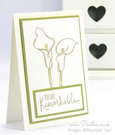 Stampin' Up! Demonstrator Pootles - Calla Lily Card using Remarkable You Stamp Set