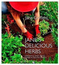 Jane's Delicious Herbs from Jane Griffiths, South Africa's organic gardening guru, provides a wealth of practical information on growing and using nearly eighty different herbs. African Herbs, Growing Herbs, Best Selling Books, African History, Great Books, Book Lists, Organic Gardening, Plants, Nature