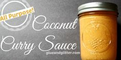 All Purpose Coconut Curry Sauce