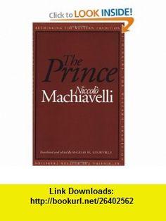 The Prince (Rethinking the Western Tradition) (9780300064032) Niccolo Machiavelli, Angelo M. Codevilla , ISBN-10: 0300064039  , ISBN-13: 978-0300064032 ,  , tutorials , pdf , ebook , torrent , downloads , rapidshare , filesonic , hotfile , megaupload , fileserve