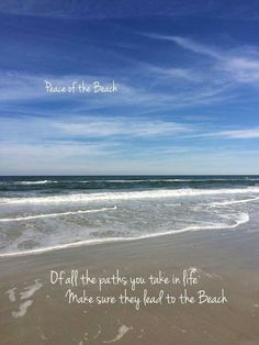 All my renewal comes from Wrightsville beach...