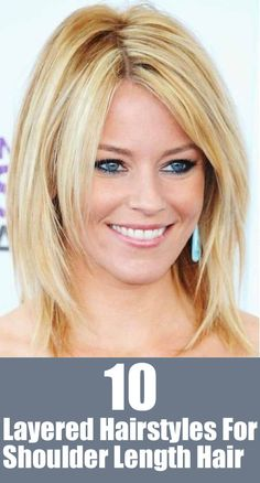 Top 10 Layered Hairstyles For Shoulder Length Hair