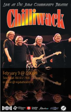 "Chilliwack February 9 at 8:00 pm Get your tickets today @ vicjubatheatre.ca or call the box office (780) 872-7400 Chilliwack is a Canadian rock band that had their heyday during the 1970s and 1980s. They are perhaps best remembered for their songs ""My Girl (Gone Gone Gone)"", ""I Believe"" and ""Whatcha Gonna Do."" Chilliwack is touring Canada from coast to coast."