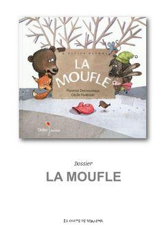 Dossier album La moufle.pdf Grande Section, Petite Section, Album Jeunesse, Jan Brett, Too Cool For School, Classroom, Math, Books, Ps