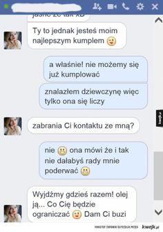 Jak wyjść z friendzone Funny Sms, Funny Texts, Friend Zone, Everything And Nothing, All The Things Meme, What Is Life About, Back To School, Love You, Names