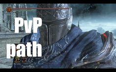 PvP path no Dark Souls 3 (o caminho do Player vs Player)