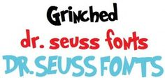 Dr. Seuss fonts (perfect for Read Across America!)