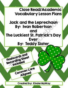 Luck of the Irish! Enter for your chance to win 1 of 3.  Close Read/Academic Vocabulary Lesson Plans - St. Patricks Day (24 pages) from KinderMyWay on TeachersNotebook.com (Ends on on 3-16-2014)  Close Read/Academic Vocabulary Lesson Plans