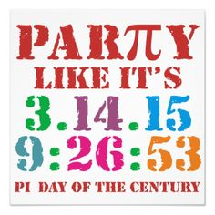 Pi day 2015 poster print art 3.14.15 9:26:53 Pi Photographic Print