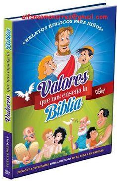 LIBROS DVDS CD-ROMS ENCICLOPEDIAS EDUCACIÓN PREESCOLAR PRIMARIA SECUNDARIA PREPARATORIA PROFESIONAL: VALORES QUE ENSEÑA LA BIBLIA