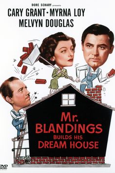 """Mr. Blandings Builds His Dream House"" 1948"