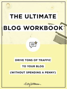 FREE workbook! Learn how to start writing less and get MORE traffic to your blog.
