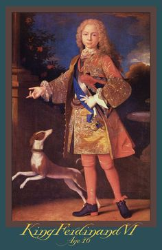 KING FERDINAND VI OF SPAIN  ~Reign: 9 July 1746~10 August 1759. Here, Aged 10 as an Infante of the royal family. Painting by Jean Ranc.~~~He was the fourth son of the previous monarch Philip V and his first wife Maria Luisa of Savoy. Ferdinand, the third member of the Spanish Bourbon dynasty, was born in Madrid on 23 September 1713. Born at the Royal Alcázar of Madrid, his youth was a time of sadness for Ferdinand.