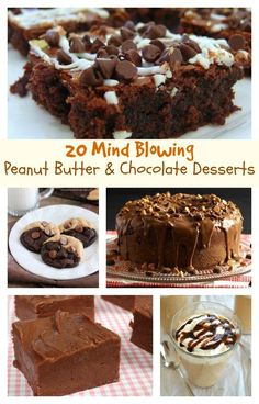 20 Mind-Blowing Peanut Butter & Chocolate Desserts. You will want to make them all!!