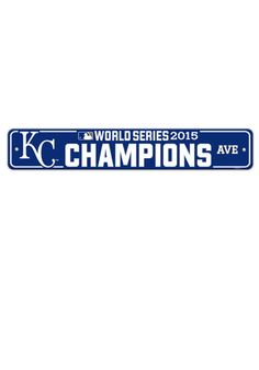 KC Royals 2015 World Series Champions Street Sign http://www.rallyhouse.com/KC-Royals-WS-Champs-Street-Sign?utm_source=pinterest&utm_medium=social&utm_campaign=151101WORLDSERIES-KCRoyals $9.99