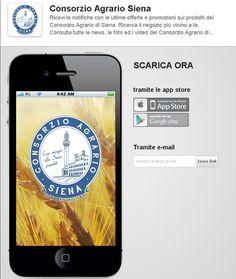SCARICA LA APP del CONSORZIO AGRARIO DI SIENA - Ricevi le notifiche con le ultime offerte e promozioni sui prodotti del Consorzio Agrario di Siena. Ricerca il negozio più vicino a te. Consulta tutte le news, le foto ed i video del Consorzio Agrario di Siena. DISPONIBILE SU PLAY MARKET E APPLE STORE! http://59b553d2-c4c3-40de-9dd8-591ca9a80388.mobapp.at/landing/Desktop#.V4YMWBKPfyM