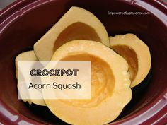 Crockpot acorn squash! A super simple technique great for busy week nights. Also wonderful for the holiday season!