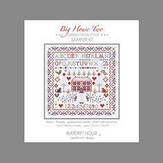 BIG HOUSE 2 SAMPLER Counted Cross Stitch Kit Riverdrift House http://www.amazon.co.uk/dp/B00EXNUFAU/ref=cm_sw_r_pi_dp_sI.Sub1W4BDAZ