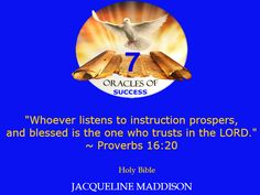 """""""Whoever listens to instruction prospers, and blessed is the one who trusts in the LORD."""" ~ Proverbs 16:20 Holy Bible ✨✨ #success #quotes #business #books #entrepreneur #life #inspiration #spirituality #motivation #motivational #God #Jesus #HolySpirit #holy #bible #wisdom"""