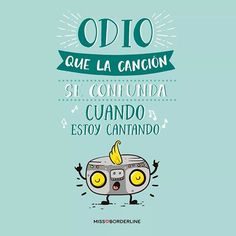 #10 Odio que la canción se confunda cuando estoy cantando Funny Phrases, Funny Quotes, Frases Humor, Good Smile, Spanish Quotes, Jokes, Positivity, Lol, Lettering