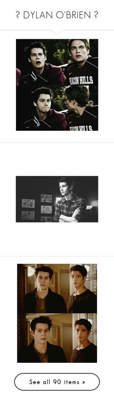 """""""『 DYLAN O'BRIEN 』"""" by unecrthly ❤ liked on Polyvore featuring teen wolf, dylan o'brien, dylan, males, people, stiles, other, home, home decor and photos"""