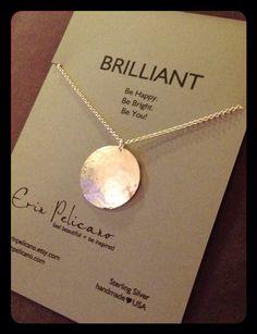 Birthday gift. Inspirational Jewelry. Brilliant by erinpelicano, $59.00