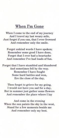 These are the words I would want spoken at my funeral. Motivacional Quotes, Great Quotes, Quotes To Live By, Inspirational Quotes, Super Quotes, Lost Quotes, Eulogy Quotes, Quotes About Death, Funeral Quotes