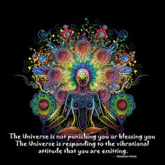 """Abraham Hicks: """"The Universe is not punishing you..."""""""