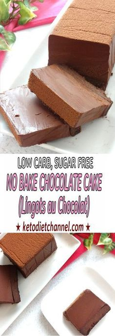No Bake Chocolate Cake (Lingots au Chocolat) - Low Carb, Sugar Free