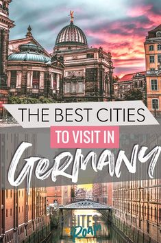 The Best Cities to V