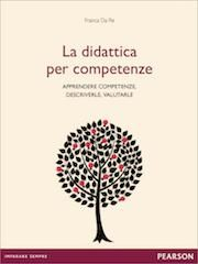 La didattica per competenze. Una guida gratuita della Pearson | Didattica Orizzonte Scuola