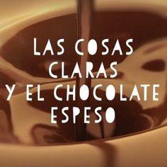 Aprender español con la frase hecha: Las cosas claras y el cocolate espeso. Learn Spanish