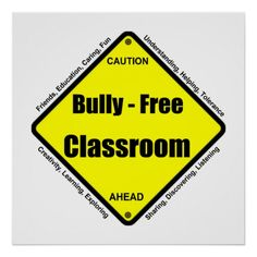 Bully - Free Classroom Poster