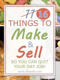 Even More Things To Make and Sell From Home So You Can Quit Your Day Job Sick of the day to day drag? Need to make some extra money? Here's a list of 11 things to make and sell from home so you can quit your day job and get more out of your Earn Money From Home, Way To Make Money, Make Money Online, Making Money From Home, Hobbies That Make Money, Get Money Fast, Make To Sell, Cheap Hobbies, Hobbies To Try
