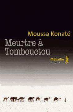 Meurtre à Tombouctou : le commissaire Habib chez les Touaregs